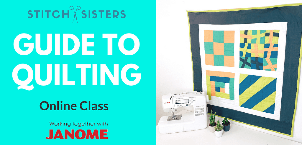Stitch-Sisters-Guide-to-quilting-online-sewing-class